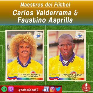 Maestros del Fútbol - Carlos Valderrama y Faustino Asprilla