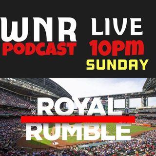 WNR202 WNRLIVE WWE ROYAL RUMBLE 2019 KICKOFF