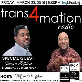Trans4mation Radio with Host Clifton Pettyjohn