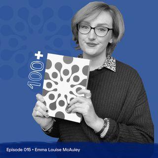 Delightfully Depressing with Emma Louise McAuley