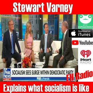 Morning moment Socialism Stewart Varney F & F Aug 6 2018