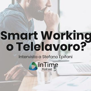 Smart Working o Telelavoro? Intervista Completa Epifani