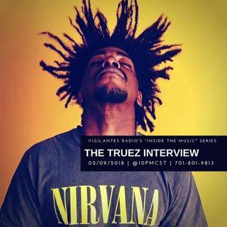 The Truez Interview.