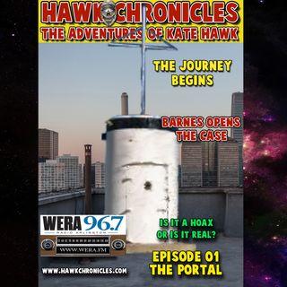 "Episode 01 Hawk Chronicles ""The Portal"""