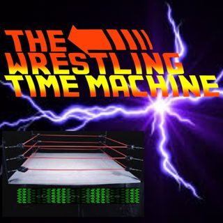The Wrestling Time Machine Ep 3: The Round Robin Challenge