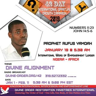 The break out of Destinies | Prophet Rufus Yamoah | 42 Day Divine Alignment