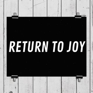 Return To Joy