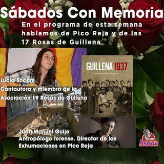 CON MEMORIA -  Programa #13 - Guillena y Pico Reja con Lucía Sócam y Juan Manuel Guijo