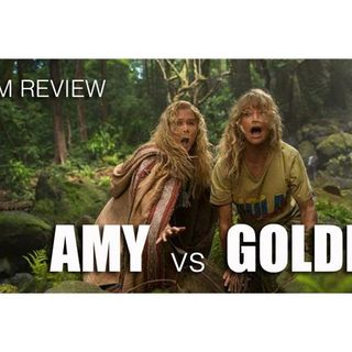 'Snatched' Amy vs Goldie Film Review - Episode 121