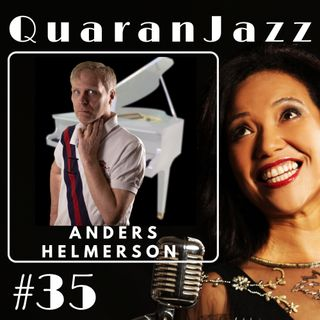 QuaranJazz episode #35 - Interview with Anders Helmerson