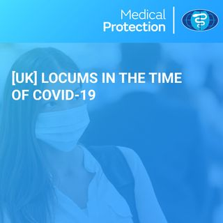 Locums in the time of Covid-19
