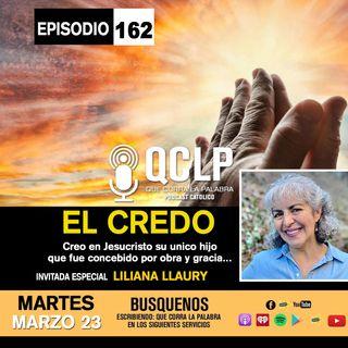QCLP-EL CREDO PARTE #2