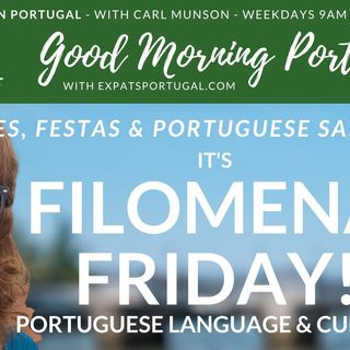 Feelgood 'Filomena Friday' on the Good Morning Portugal! show - it's (or should be) Festa June!!!