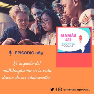 089 -  El impacto del multilingüismo en la vida diaria de los adolescentes