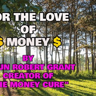 AUDIOBOOK: FOR THE LOVE OF MONEY