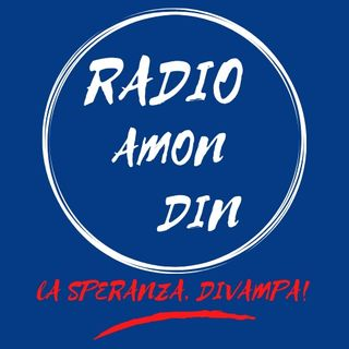 Radio Amon Din, una risatà ci farà rinascere