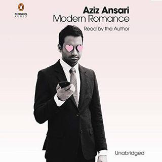 Modern Romance by Aziz Ansari ch2
