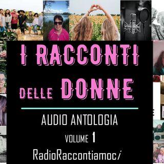 RRi I Racconti delle Donne Audio Antologia a cura di RadioRaccontiamoci volume 1