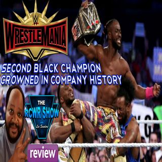 Wrestelmania 35 Aftershow: Second Black WWE Champ Crowned