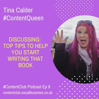 Ep 9: 6 Top Tips To Help You Start Writing That Book