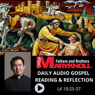 Luke:10:25-37, Daily Gospel Reading and Reflection