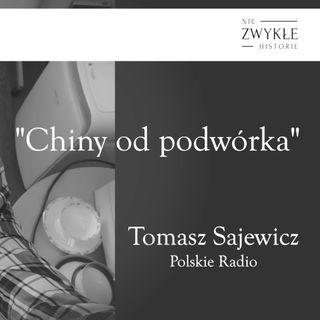 Chiny od podwórka - rozmowa z Tomaszem Sajewiczem, korespondentem PR w Pekinie