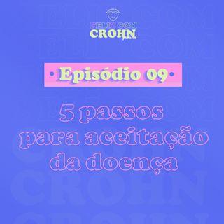 05 passos para aceitar a doença