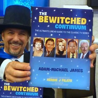 "Adam Michael James wrote a book all about the ""Bewitched"" TV Series. The book is titled "" The Bewitched Continuum""."