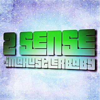 2 Sense #imahustlerbaby