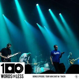 BONUS EPISODE - On Tour with Taken