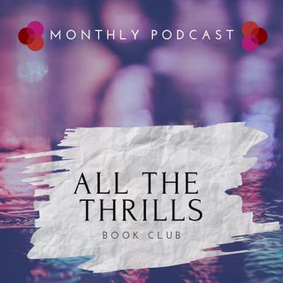 All The Thrills Episode 1- Woman in the Window by A.J. Finn
