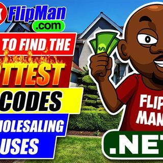 How to Choose the Hottest Zip Codes for Wholesaling Houses in Your City or Any City