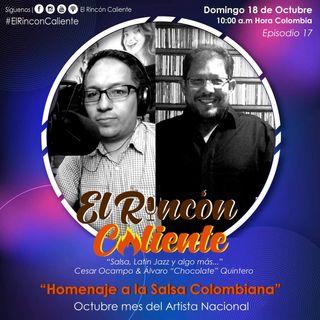 El Podcast De La Salsa. El Rincón Caliente, Con Álvaro Quintero Y César Ocampo Episodio 17