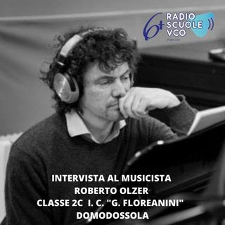 Intervista a Roberto Olzer