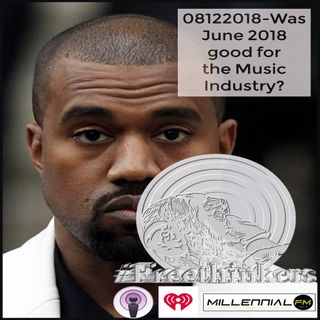 #Freethinkers Show 2: Was June 2018 Good for the Music Industry?