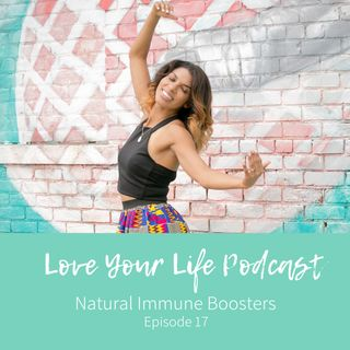 17: Natural Immune Boosters