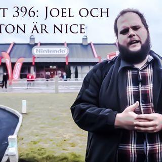 Avsnitt 396: Joel och Anton är nice