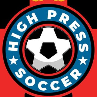 High Press Soccer Podcast Ep 47: Quique Setién Who???!!!
