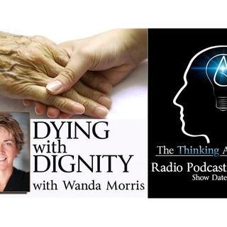 Dying with Dignity (with Wanda Morris)