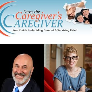 How To Help a Caregiver You Love - Dave & Adrienne
