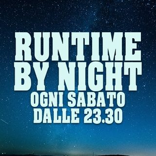 RUNTIME BY NIGHT #11: QUEL CANE RIBELLE, CIECO SI, MA RIBELLE