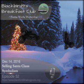Selling Santa Claus Symbolism - Blackbird9 Podcast