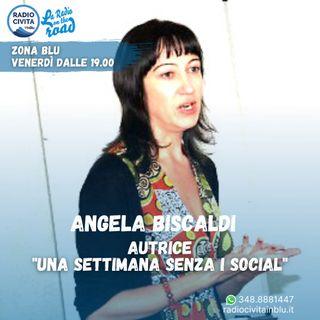 """Una settimana senza i social"", intervista ad Angela Biscaldi"