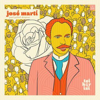 015. josé martí: poet, patriot, dreamer