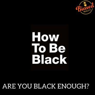 S3 - E5 - Are You Black Enough?