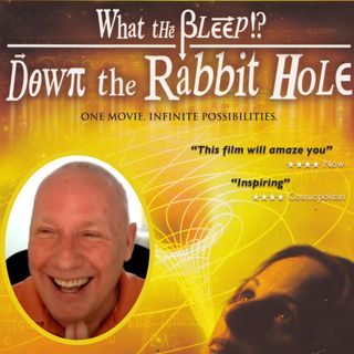 """What The Bleep - Down the Rabbit Hole"" Online All-day Movie Workshop with David Hoffmeister and the Living Miracles Community"