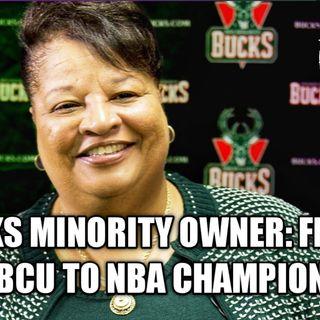 Bucks Minoiryt Ownership: From HBCU To NBA Champion