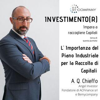INVESTIMENTO(R) : L' Importanza del Piano Industriale per la Raccolta di Capitali