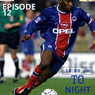 Episode 12 - Mr. ASSIST jay jay Okocha