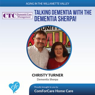 """1/24/17: Christy Turner the """"Dementia Sherpa"""" on Aging in Willamette Valley with John Hughes from ComForCare"""